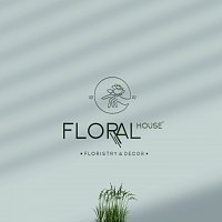 """""""Floral House"""" floristry & decor"""
